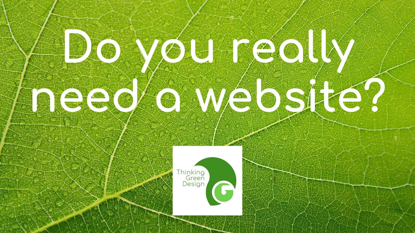 do you really need a website