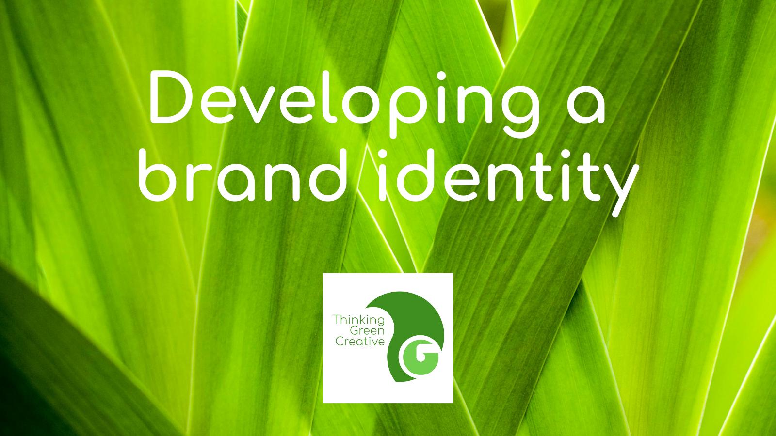 Developing a brand identity